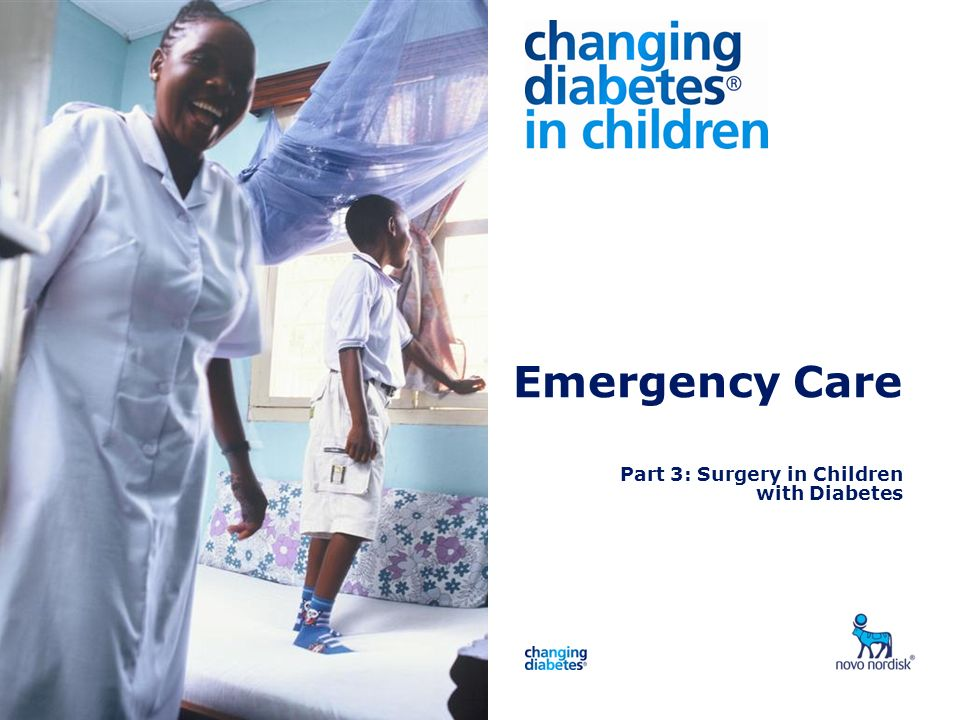 Presentation title Emergency Care Part 3: Surgery in Children with Diabetes