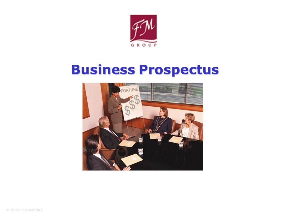 © DiamondFM June 2008 Business Prospectus