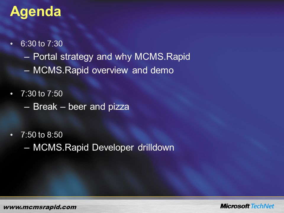 www.mcmsrapid.com Deliver a unified portal offering that delivers best of breed Portal, Collaboration and Content Management services Collaboration Content Management Portal Microsoft Portal Solution Strategy
