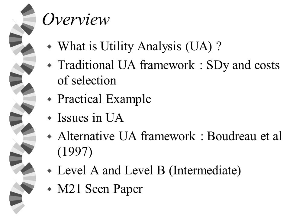 Overview w What is Utility Analysis (UA) .
