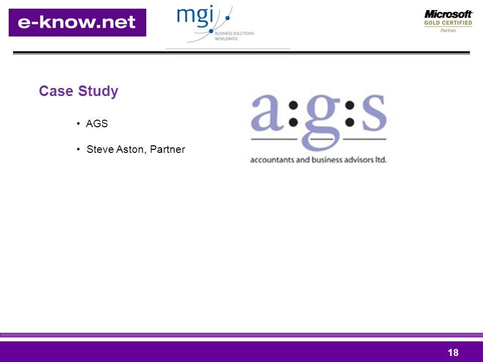 Case Study 18 AGS Steve Aston, Partner