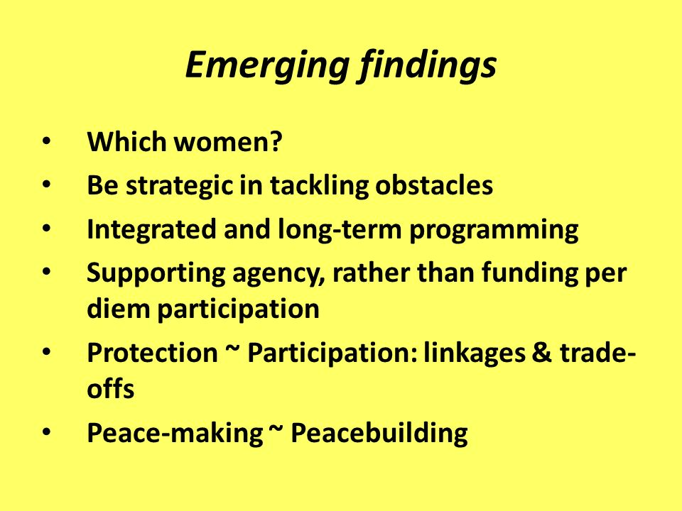 Emerging findings Which women.