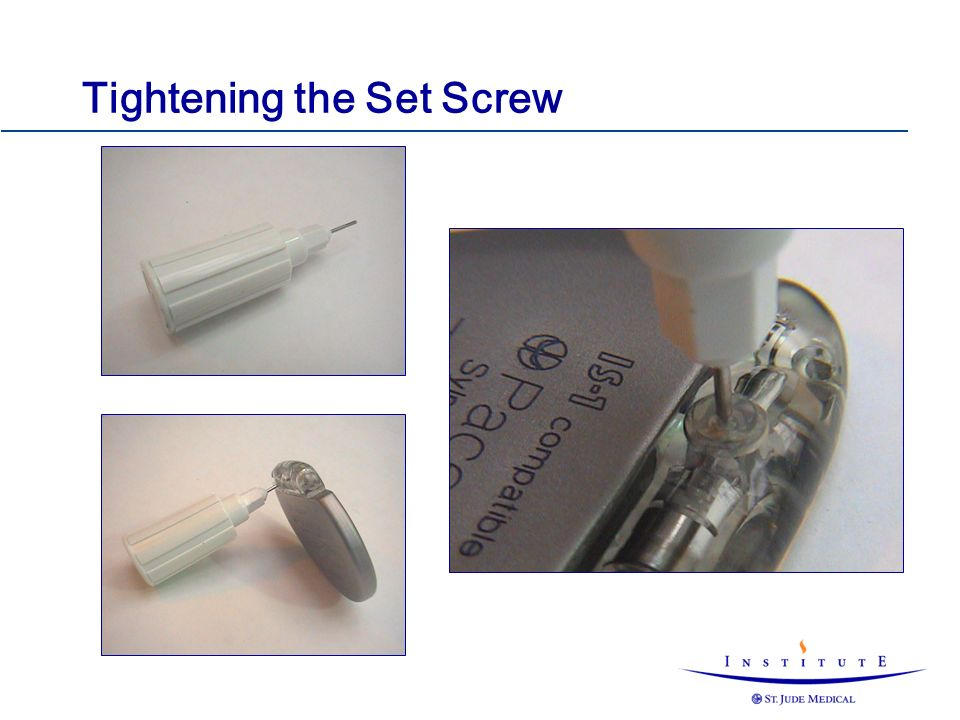 Tightening the Set Screw