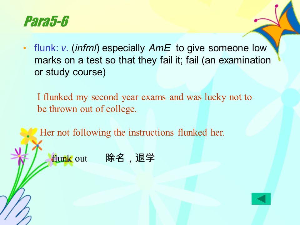 Para5-6 flunk: v.