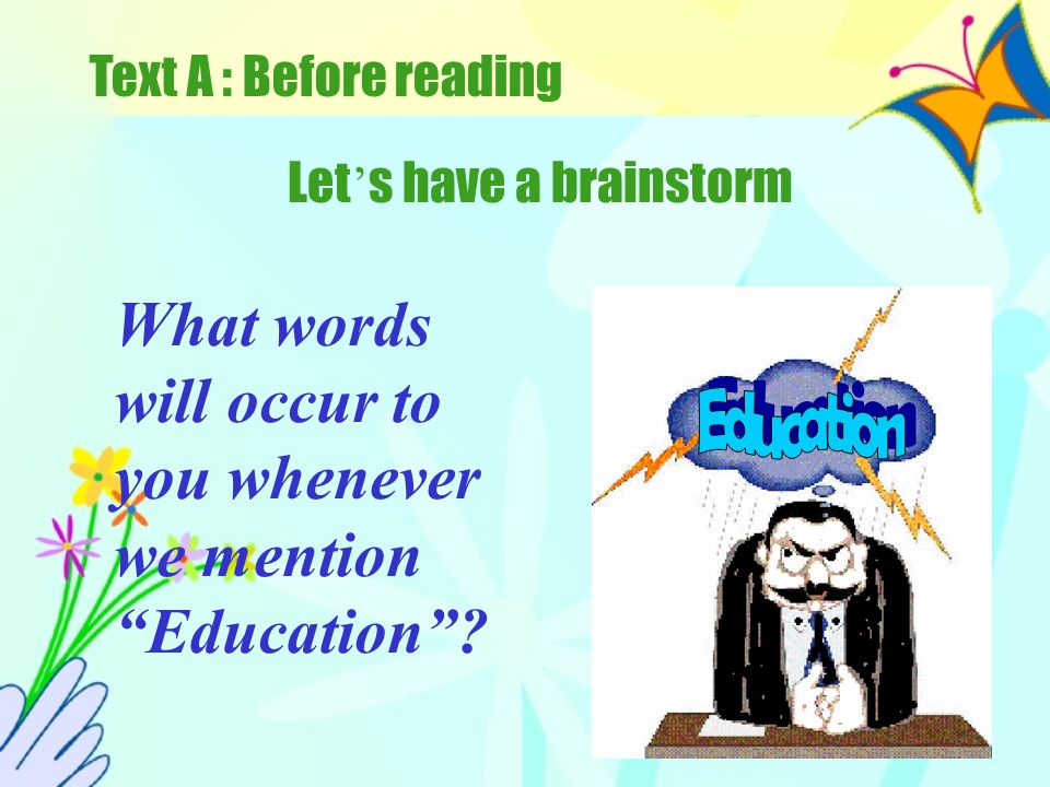 Before Reading_3 Education knowledge discipline classroom lecture teacher university school playground student homework study subject semester diplomadegree bachelor master doctor undergraduate freshmangraduation