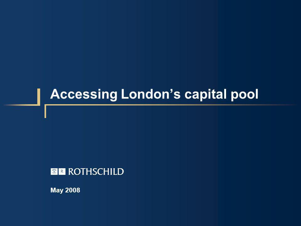 Accessing Londons capital pool May 2008 AFG