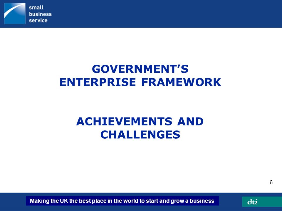 Making the UK the best place in the world to start and grow a business 27 …but still an enterprise gap in deprived areas Enterprise gap b/w most affluent and most deprived areas significant and persistent Fewer businesses start-up and more fail in deprived areas Part of wider gap in economic activity rates