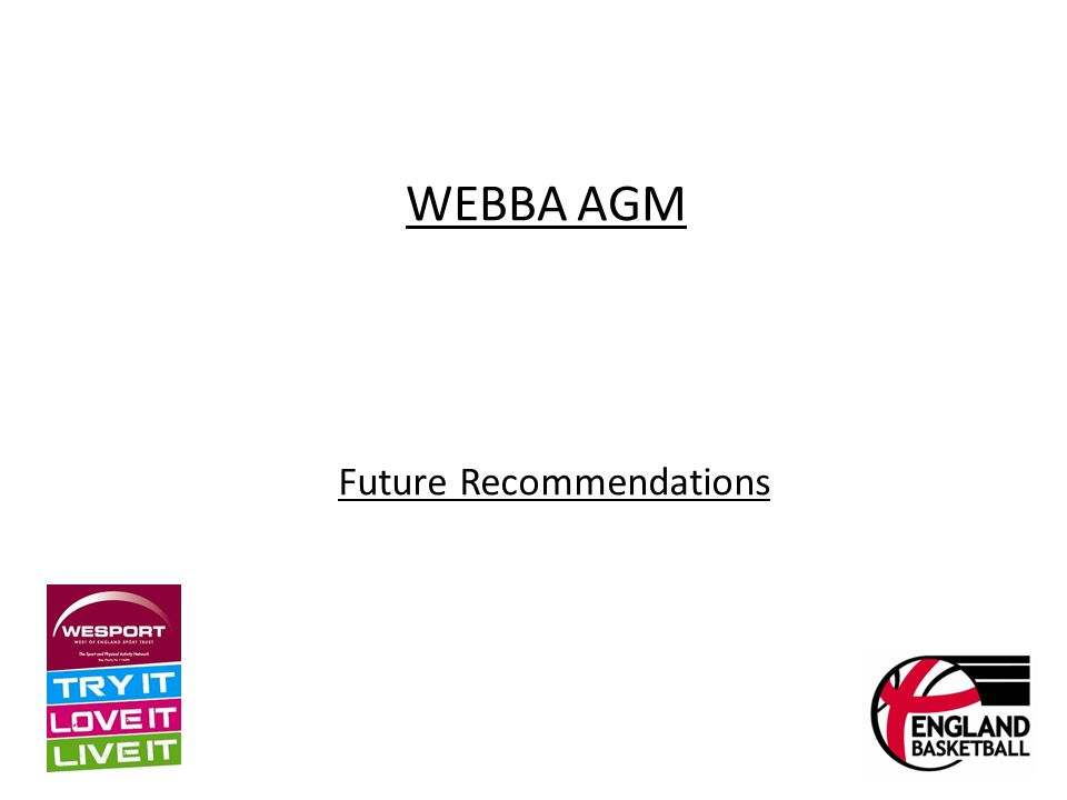 WEBBA AGM Future Recommendations