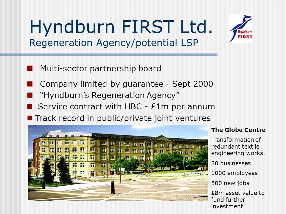 Track record in public/private joint ventures Hyndburn FIRST Ltd.