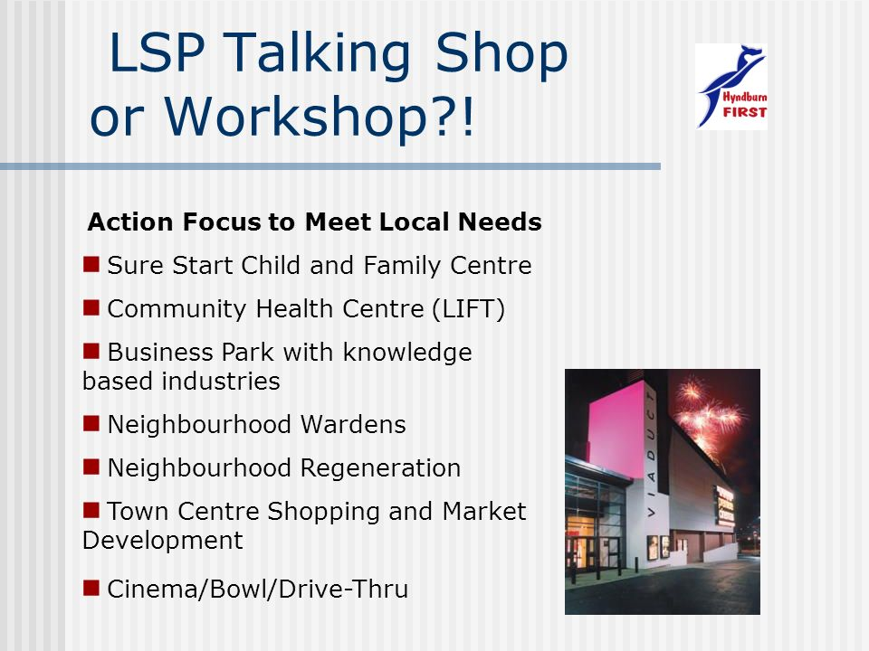 LSP Talking Shop or Workshop?.