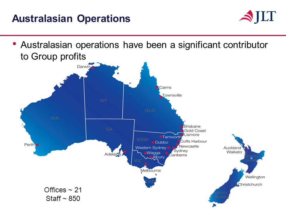 Australasian Operations Australasian operations have been a significant contributor to Group profits Offices ~ 21 Staff ~ 850