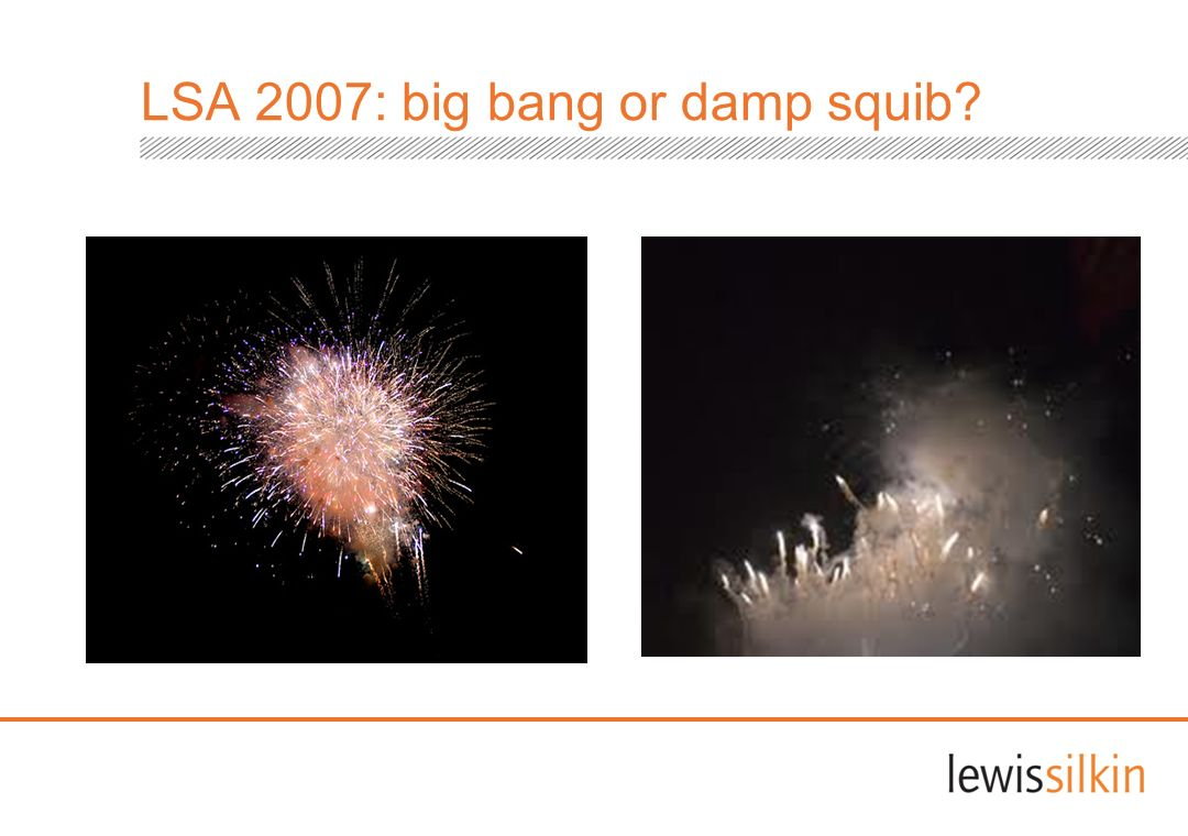 LSA 2007: big bang or damp squib?