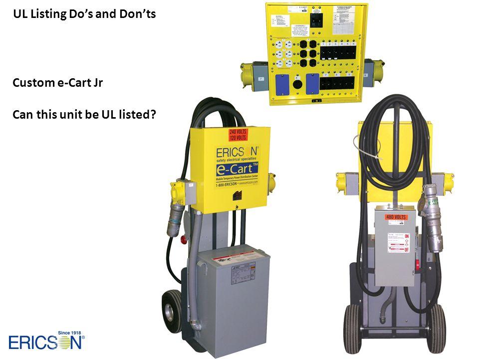 Custom e-Cart Jr Can this unit be UL listed?