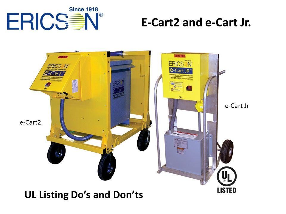 E-Cart2 and e-Cart Jr. UL Listing Dos and Donts e-Cart2 e-Cart Jr