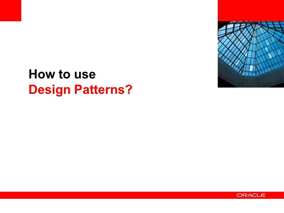 How to use Design Patterns?