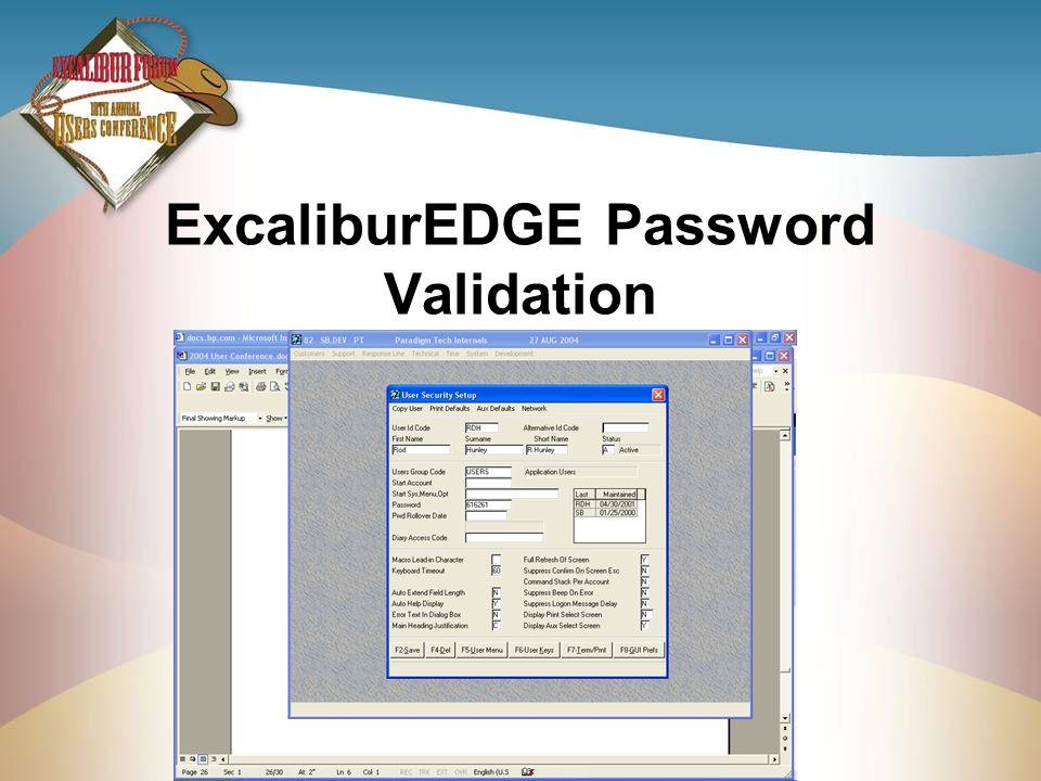ExcaliburEDGE Password Validation