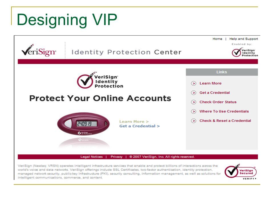 Designing VIP