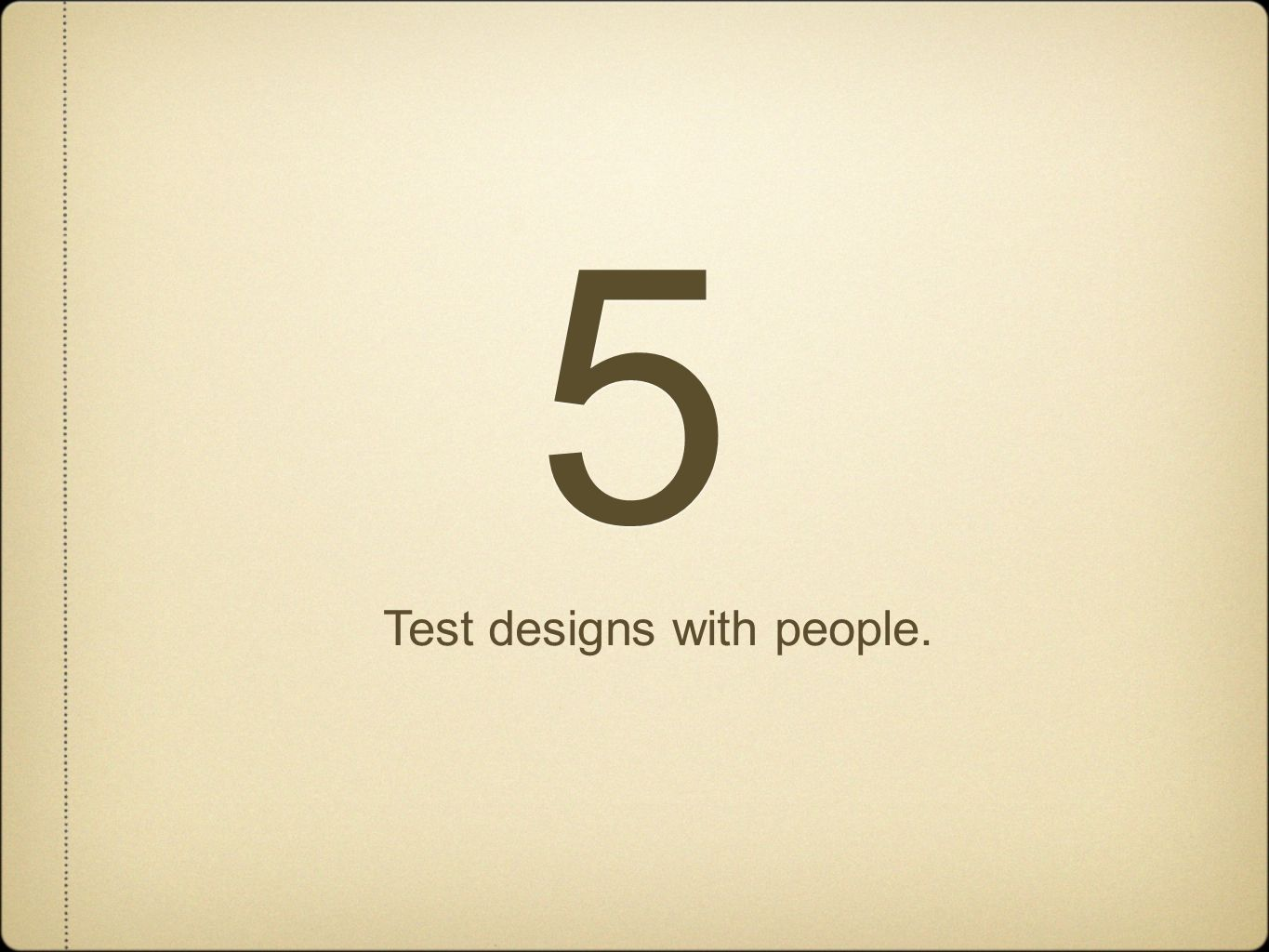 5 5 Test designs with people.