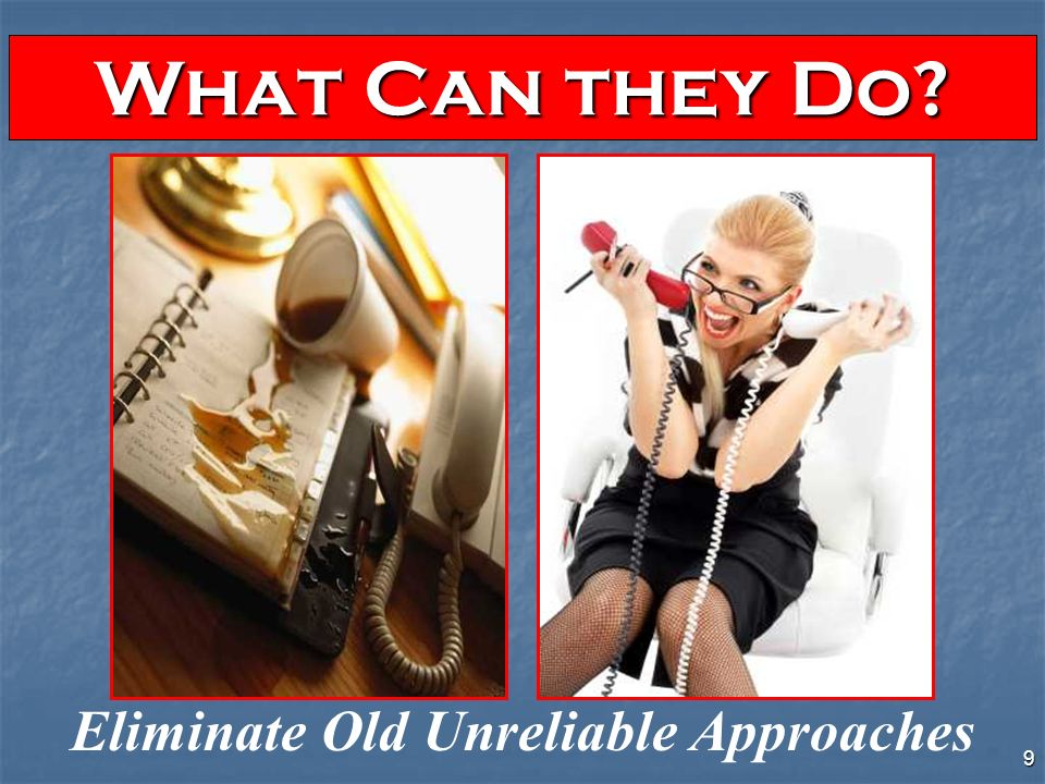 8 Replace Costly & Ineffective Reminder Cards & Phone Calls What Can they Do