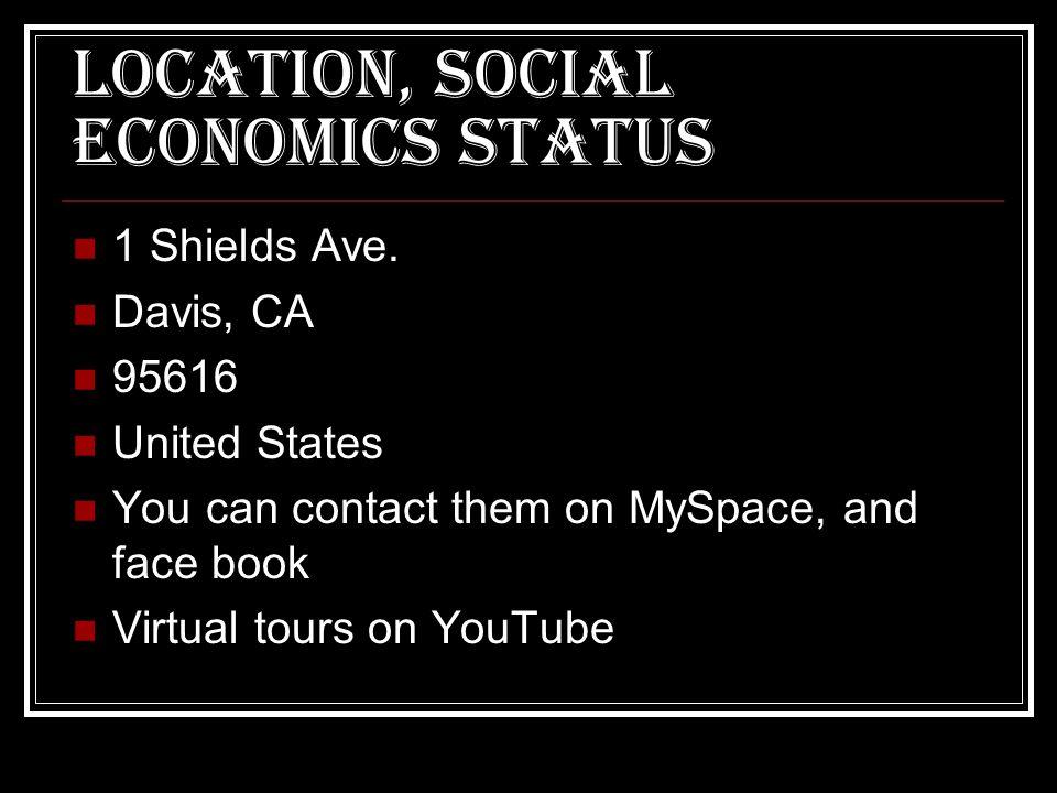 Location, social economics status 1 Shields Ave.