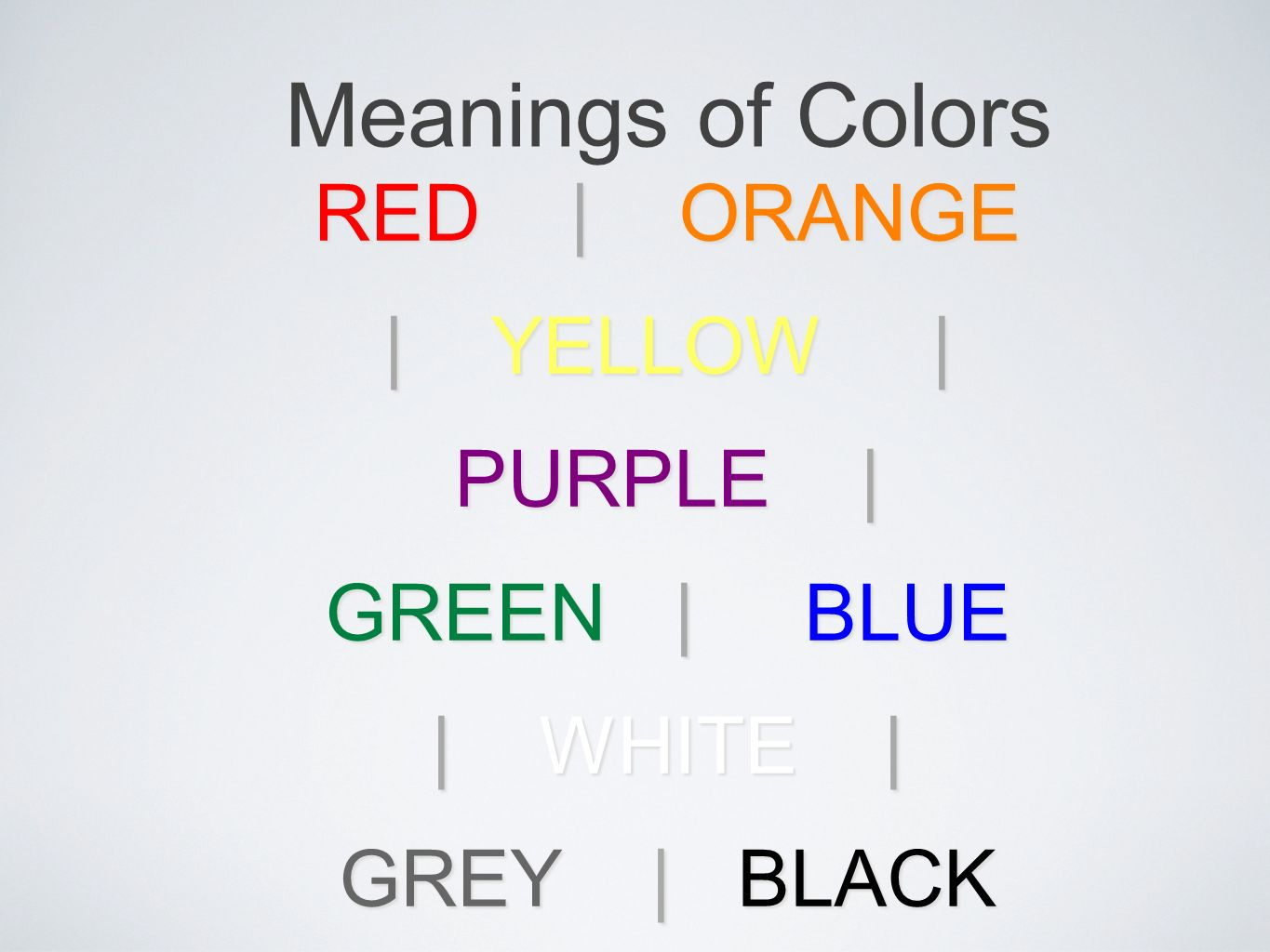 Meanings of Colors RE D Passion, Love, Anger Evokes strong emotions, associated with love, warmth, and comfort.