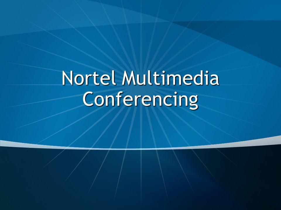 Nortel Multimedia Conferencing