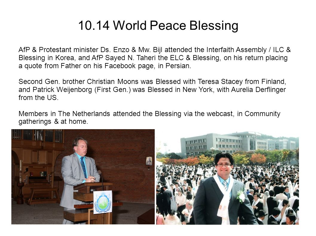 10.14 World Peace Blessing AfP & Protestant minister Ds. Enzo & Mw. Bijl attended the Interfaith Assembly / ILC & Blessing in Korea, and AfP Sayed N.