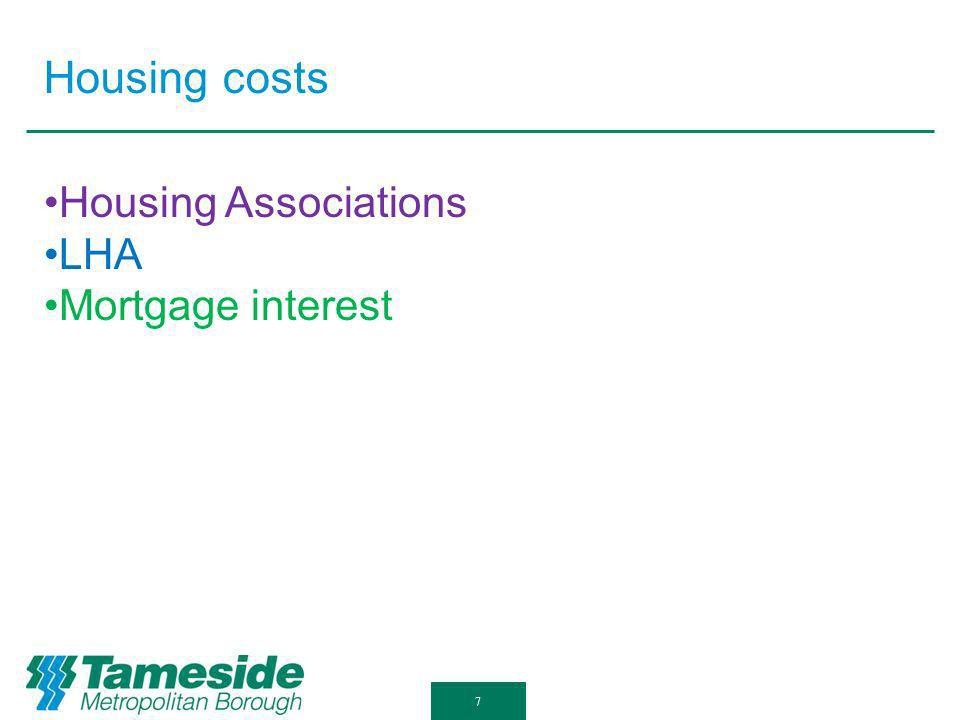 Housing costs 7 Housing Associations LHA Mortgage interest