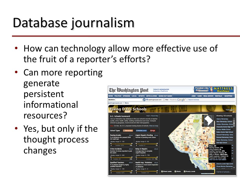 Database journalism How can technology allow more effective use of the fruit of a reporters efforts? Can more reporting generate persistent informatio