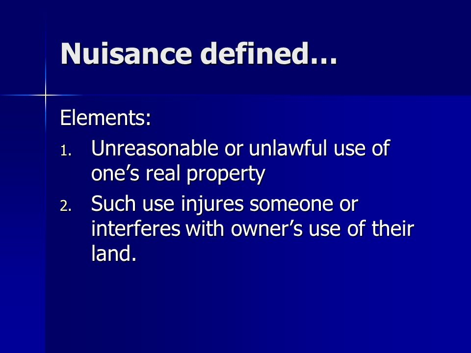 SPECIAL TORT ACTIONS NUISANCE. NUISANCE. NUISANCE? NUISANCE? NUISANCE! NUISANCE!