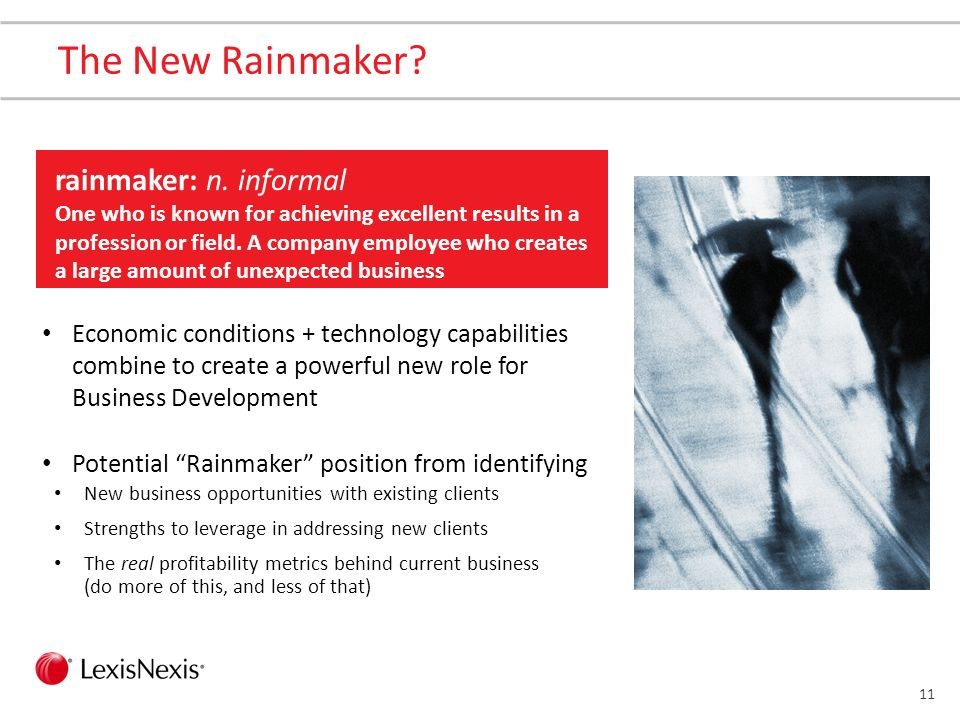 10 Everyone has an important Rainmaker role