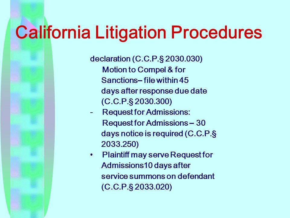 California Litigation Procedures declaration (C.C.P.