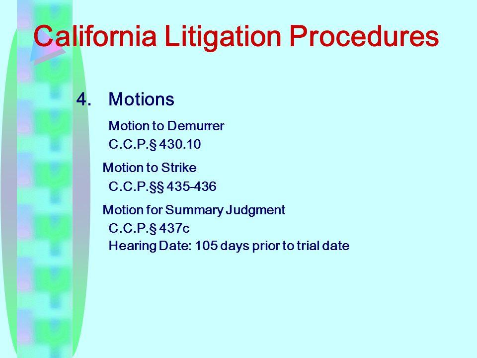 California Litigation Procedures 4.Motions Motion to Demurrer C.C.P.