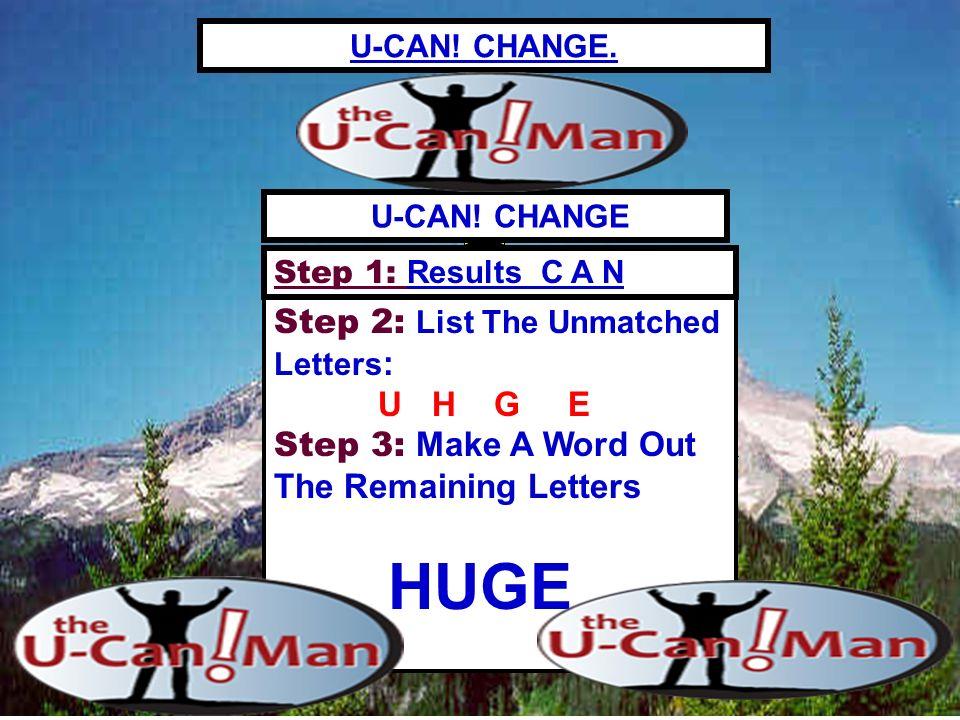 U-CAN.CHANGE.
