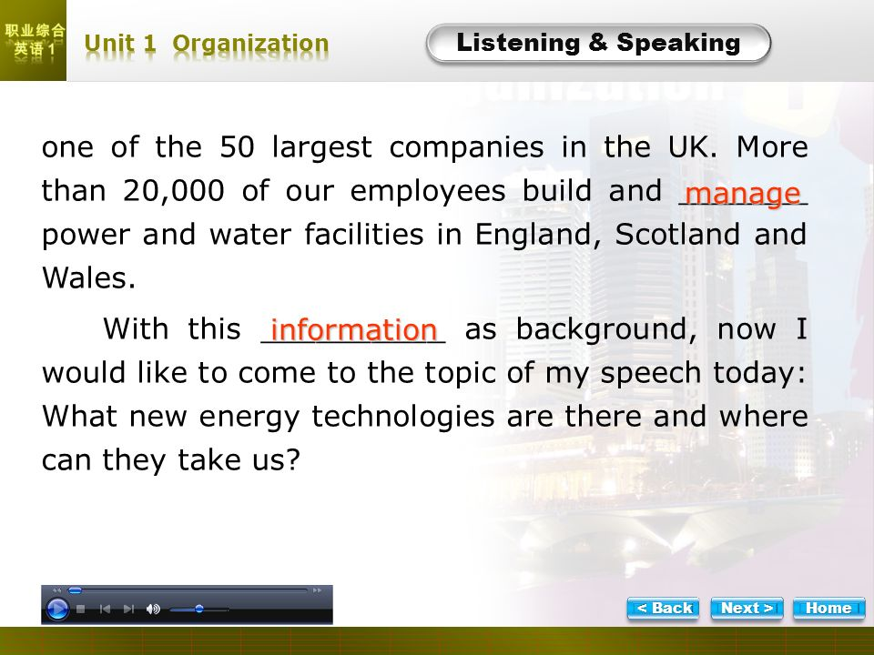 L- Task 5-2 Listening & Speaking one of the 50 largest companies in the UK.