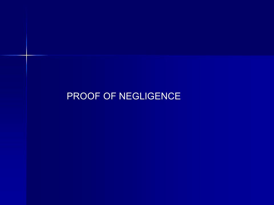 PROOF OF NEGLIGENCE