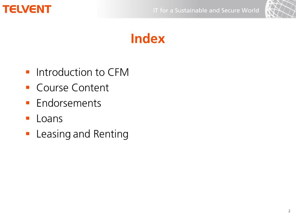Index Introduction to CFM Course Content Endorsements Loans Leasing and Renting 2