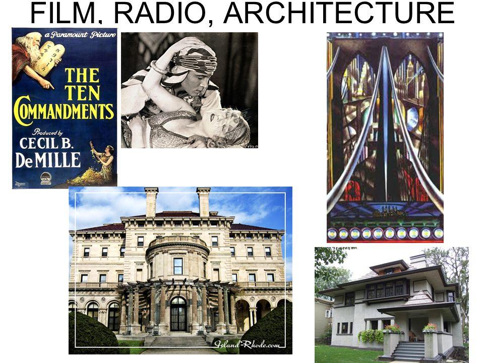FILM, RADIO, ARCHITECTURE