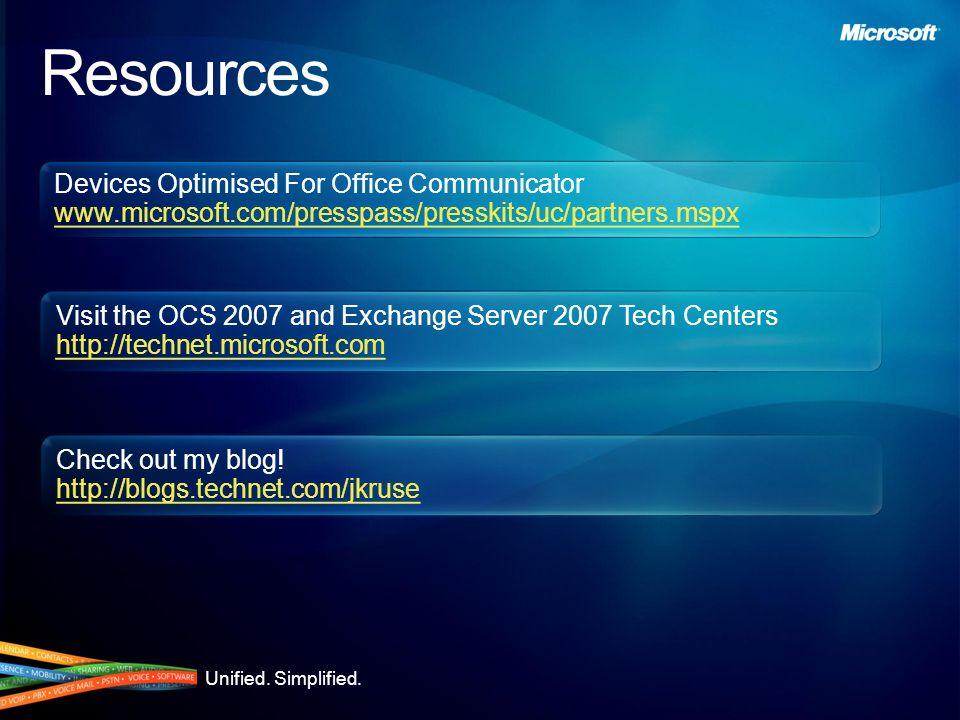 Devices Optimised For Office Communicator www.microsoft.com/presspass/presskits/uc/partners.mspx Devices Optimised For Office Communicator www.microso