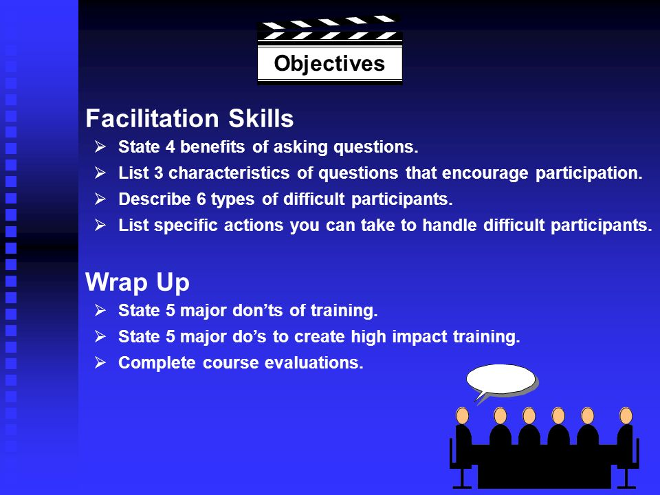 Facilitation Skills State 4 benefits of asking questions.