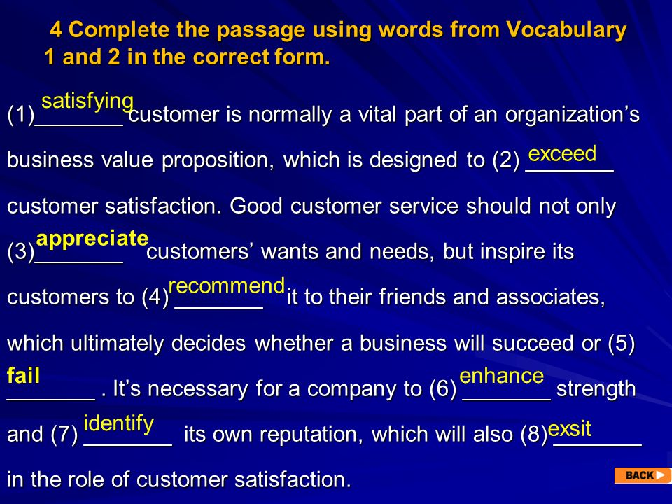 4 Complete the passage using words from Vocabulary 1 and 2 in the correct form. 4 Complete the passage using words from Vocabulary 1 and 2 in the corr