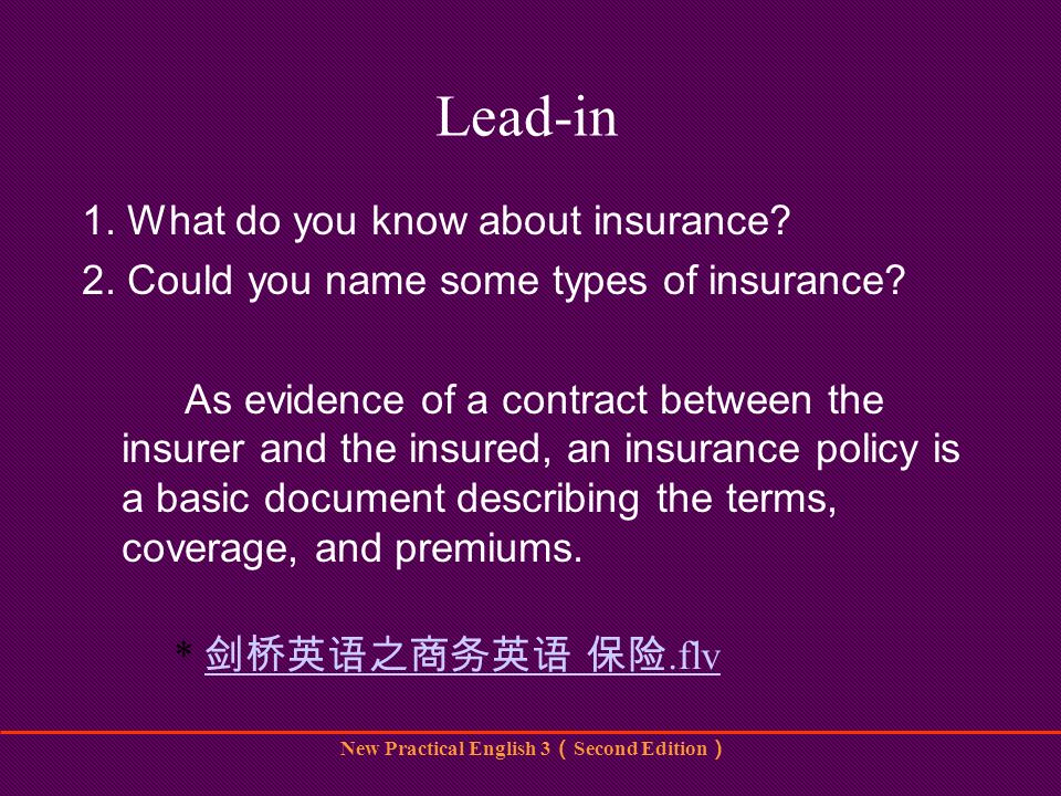 New Practical English 3 Second Edition Lead-in 1.What do you know about insurance.