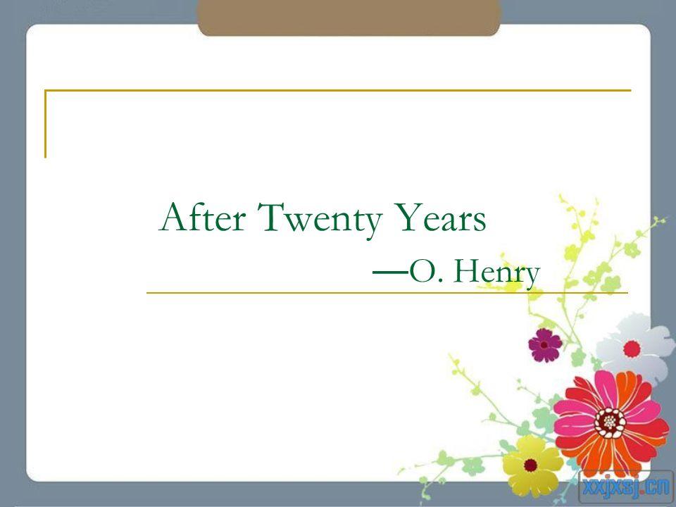 After Twenty Years O. Henry