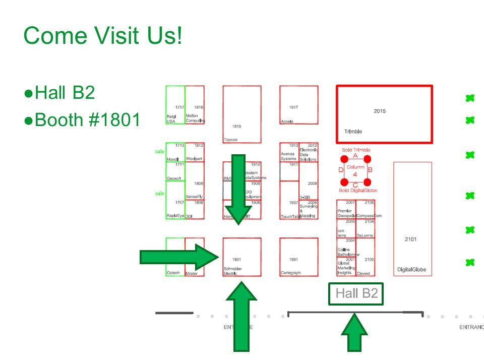 Come Visit Us! Hall B2 Booth #1801