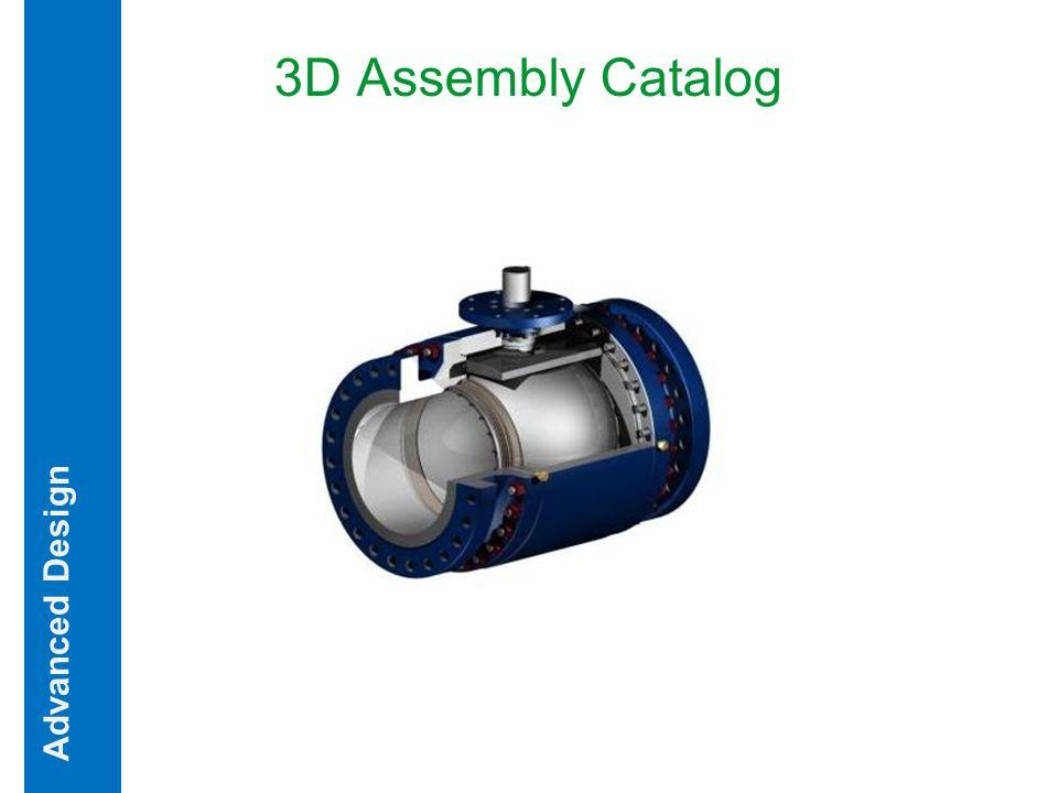 3D Assembly Catalog Advanced Design