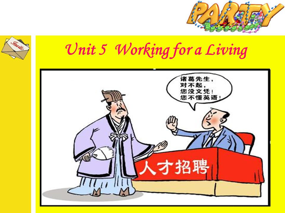 Unit 5 Working for a Living