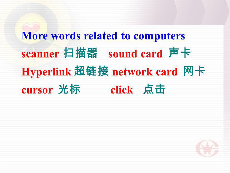 More words related to computers scanner sound card Hyperlink network card cursor click