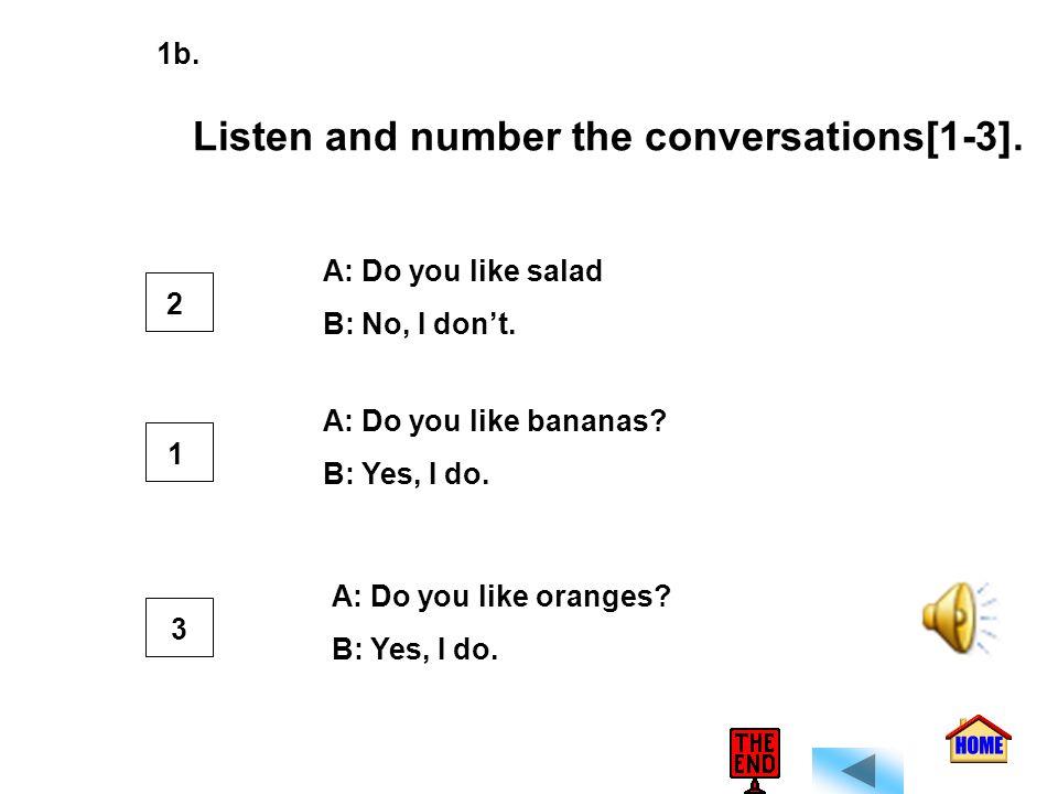 1. hamburgers_d__ 2. tomatoes___ 3. broccoli___ 4. French fries___ 5. orange___ 6. ice cream___ 8. bananas___ 7. salad___ 9. strawberries___ g a h e f