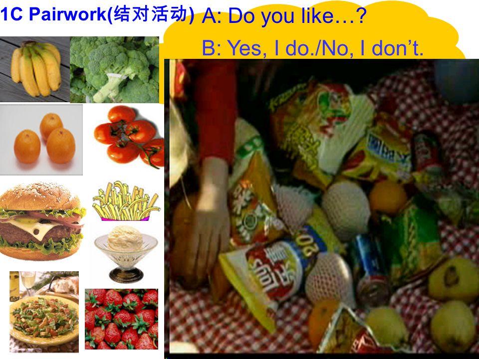 Listen and number the conversations[1-3]. A: Do you like salad B: No, I dont. A: Do you like bananas? B: Yes, I do. A: Do you like oranges? B: Yes, I