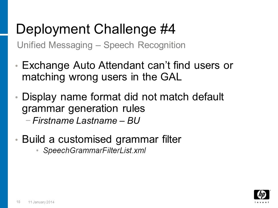 18 11 January 2014 Deployment Challenge #4 Exchange Auto Attendant cant find users or matching wrong users in the GAL Display name format did not matc
